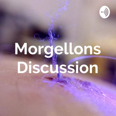 morgellons podcast